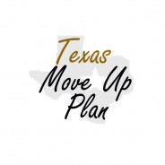 Texas Move Up Plan